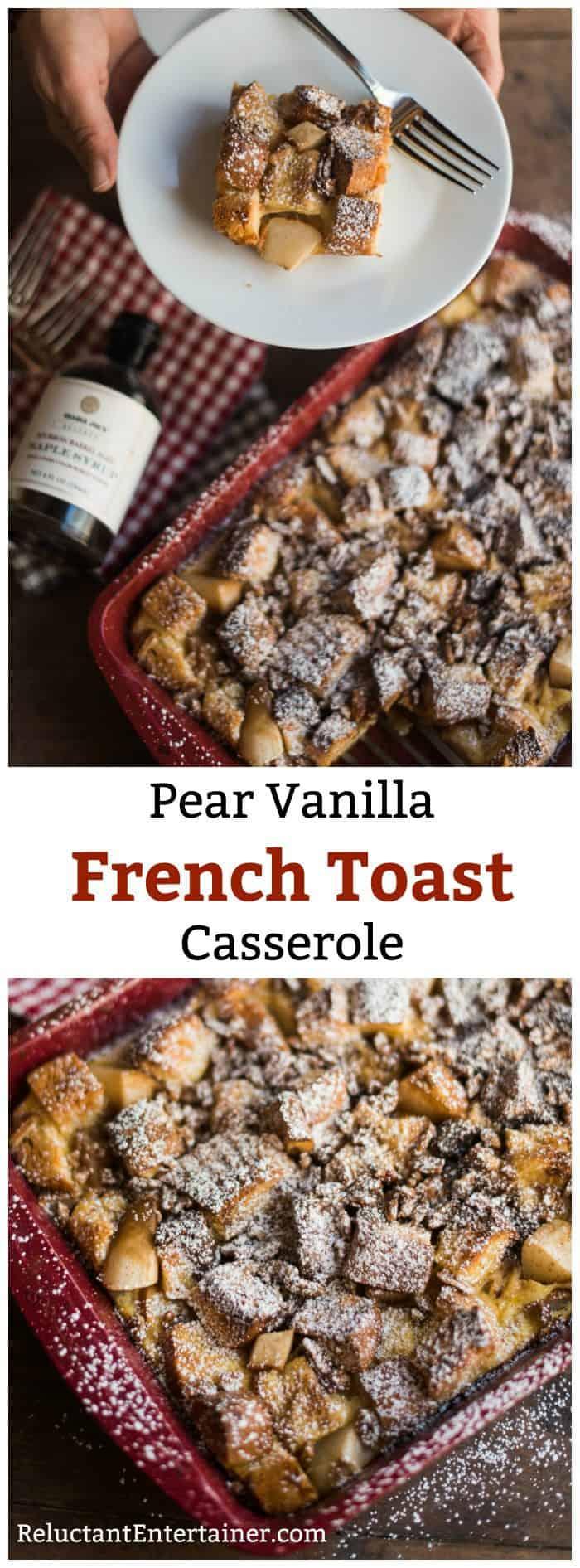 Pear Vanilla French Toast Casserole