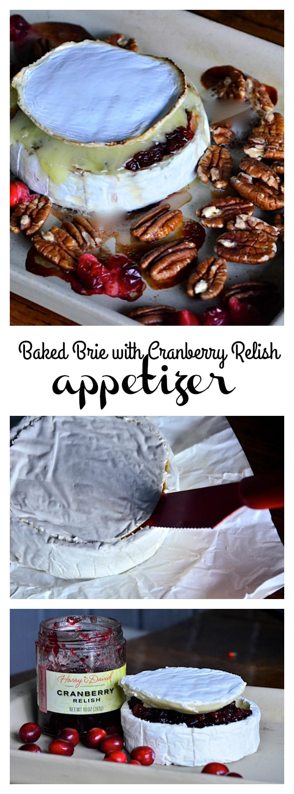 Baked Brie with Cranberry Relish Appetizer