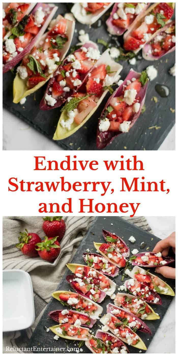 Endive with Strawberry Mint Honey Appetizer