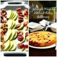 2 Ways to Host a Holiday Gathering