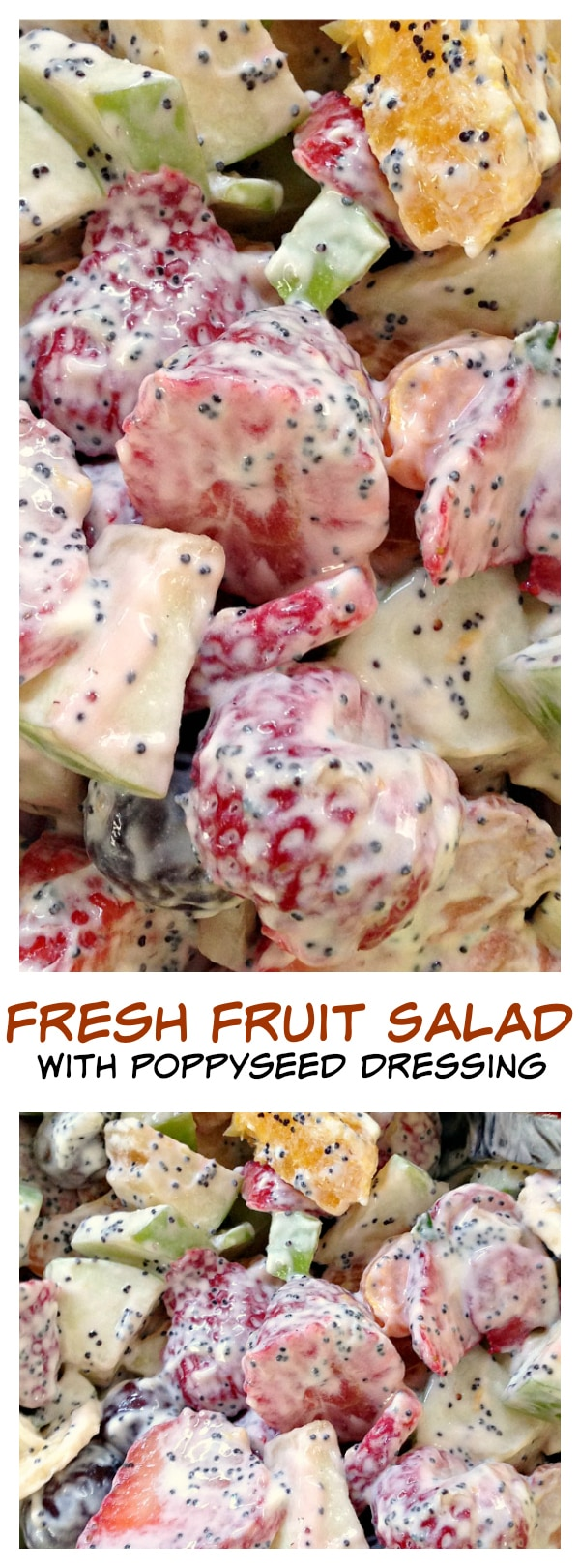 Fresh Fruit Salad with Poppyseed Dressing