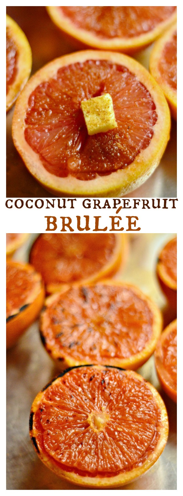 Coconut Grapefruit Brulée for Easter Brunch or a springtime gathering