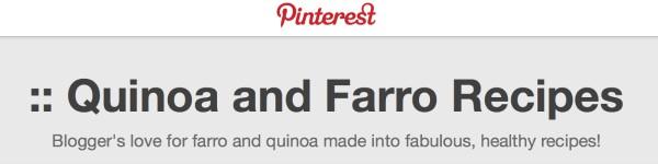 Pinterest Quinoa & Farro Board: Sandy Coughlin