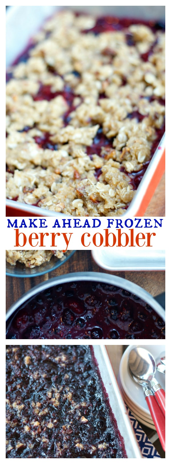 Make-Ahead Frozen Berry Cobbler