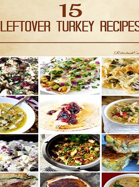 Leftover Turkey Recipes