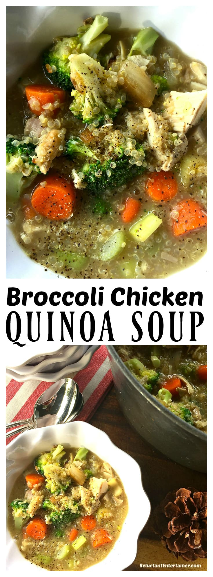 Broccoli Chicken Quinoa Soup at ReluctantEntertainer.com