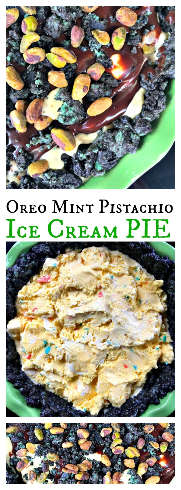 Oreo Mint Pistachio Ice Cream Pie for Game Day, St. Patrick's Day, or any fun party!