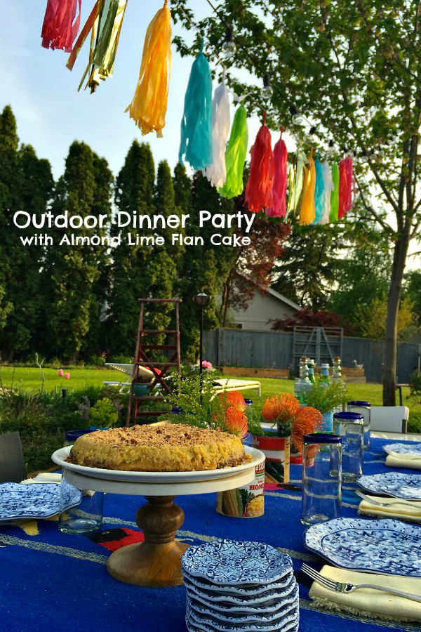Outdoor Dinner Party and Almond Lime Flan Cake
