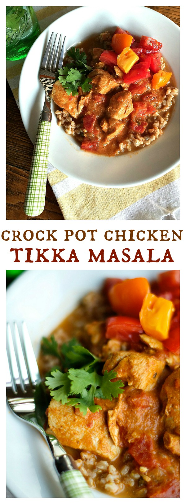 Crock Pot Chicken Tikka Masala is a comforting Indian dish to serve as a weeknight meal, or for weekend dinner guests!