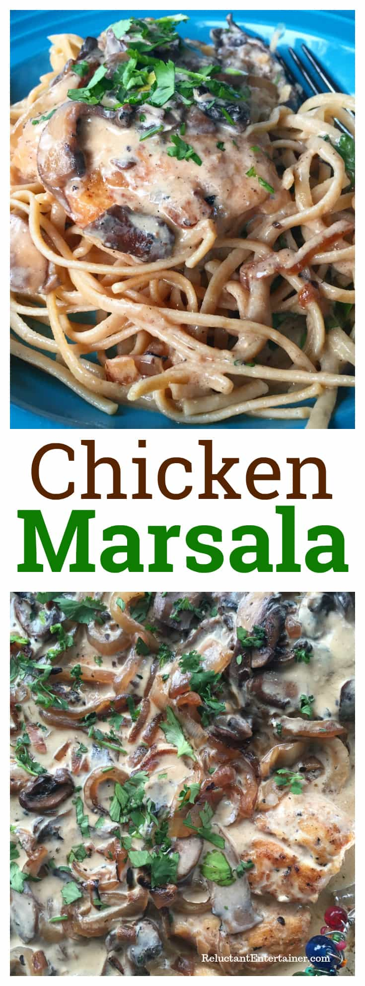 Chicken Marsala Recipe for Casual Entertaining with your Favorite Pasta
