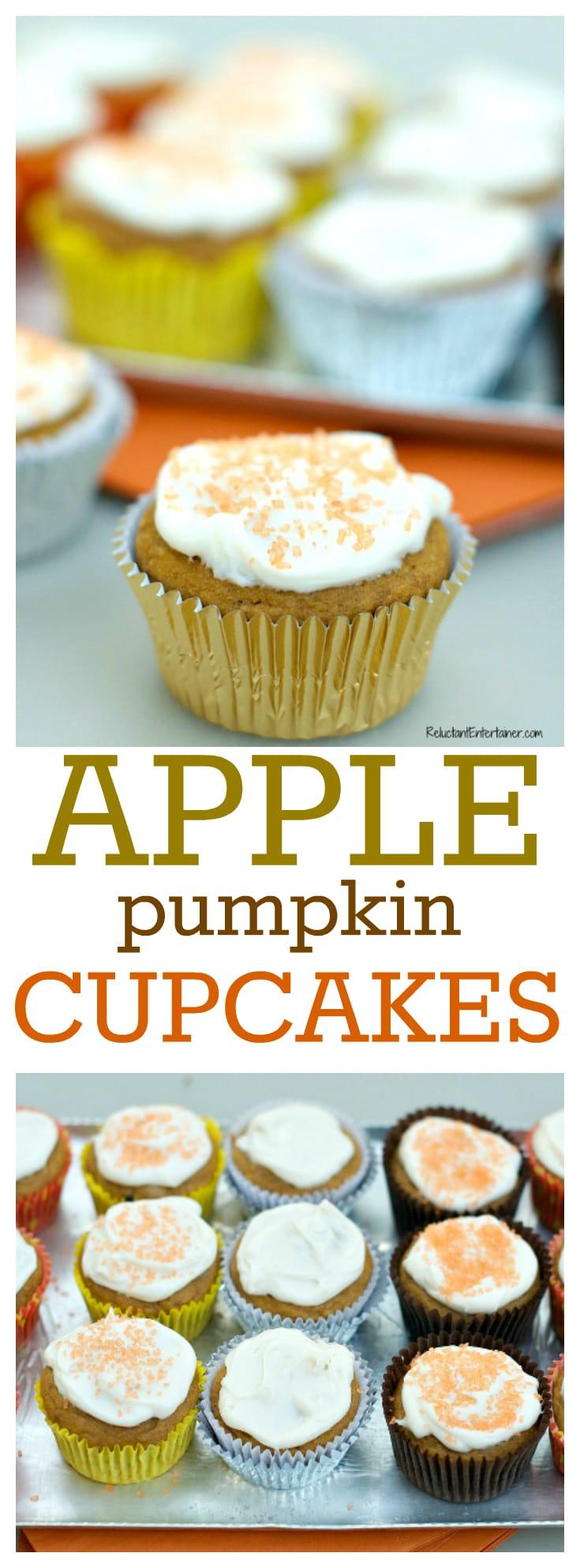 Apple Pumpkin Cupcakes at ReluctantEntertainer.com