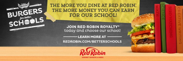 Red Robin's Burgers for Better Schools Program | ReluctantEntertainer.com