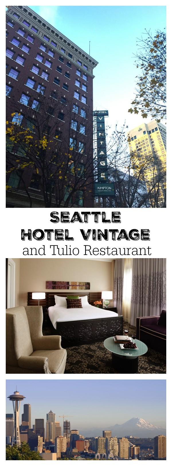 Seattle Hotel Vintage and Tulio Restaurant
