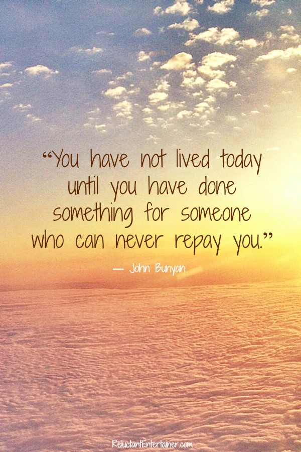You have not lived today ... quote.