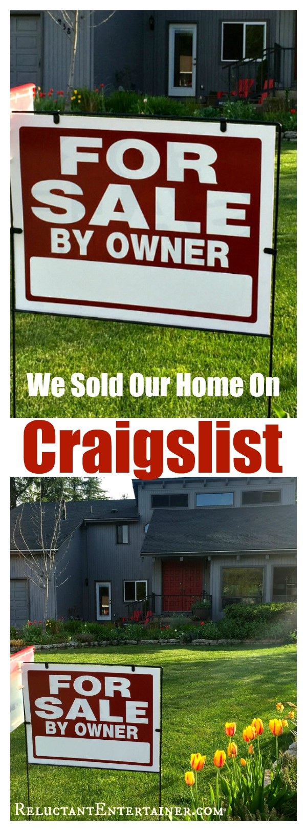 We Sold Our Home on Craigslist - Reluctant Entertainer