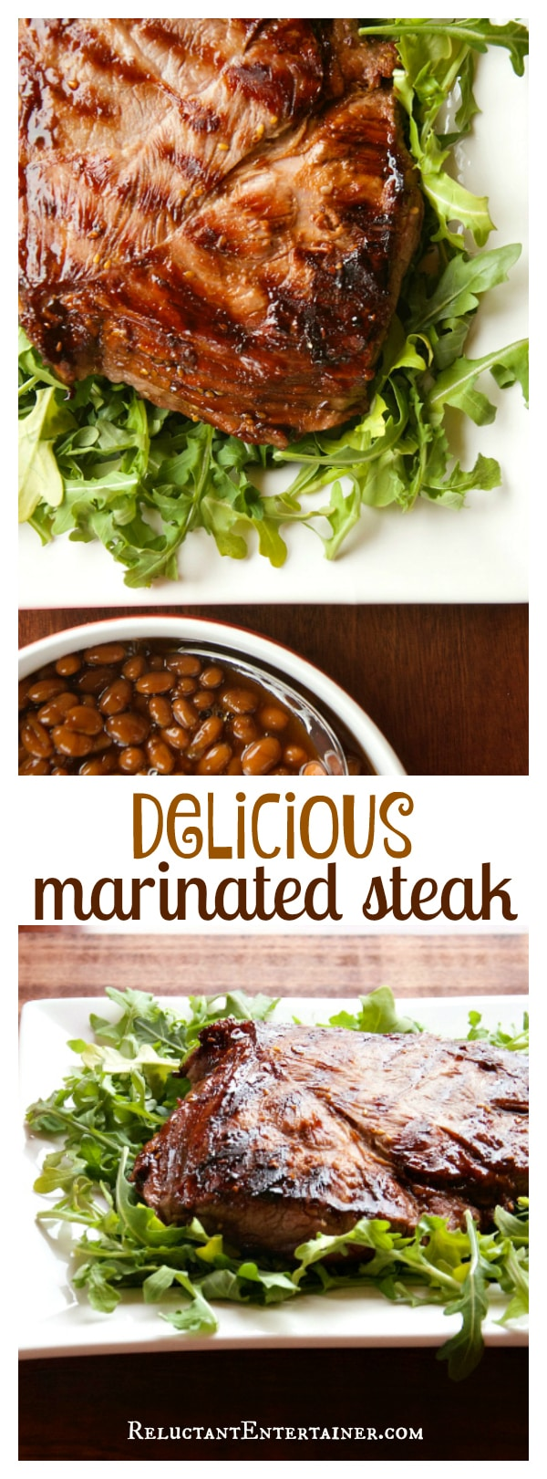 Delicious Marinated Steak - Reluctant Entertainer