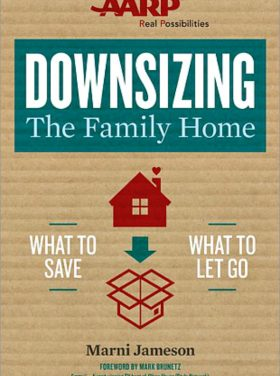 Downsizing the Family Home by Marni Jameson