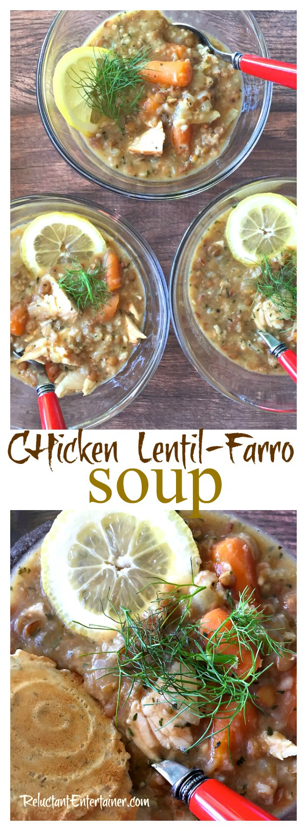 Chicken Lentil-Farro Soup - easy crock pot meal with fresh grains and vegetables