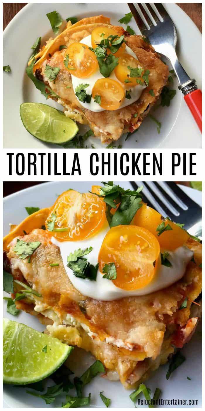 Tortilla Chicken Pie RECIPE