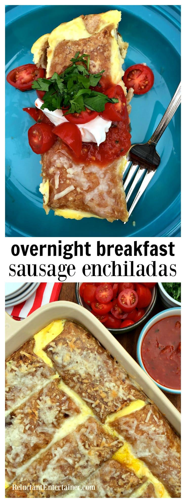 Overnight Breakfast Sausage Enchiladas - Reluctant Entertainer