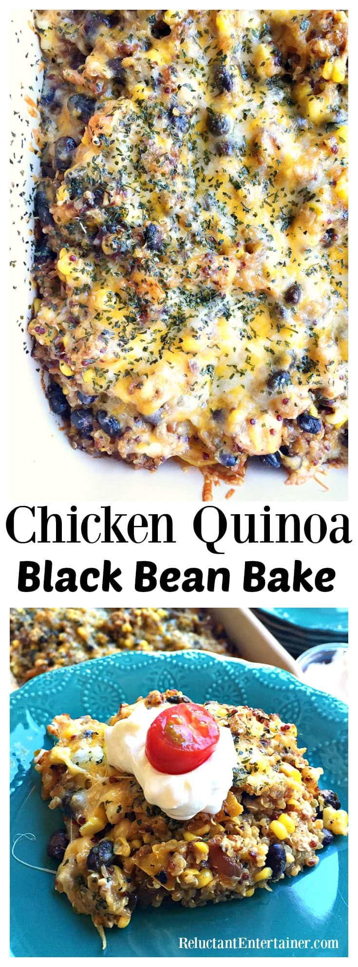 Chicken Quinoa Black Bean Bake at ReluctantEntertainer.com