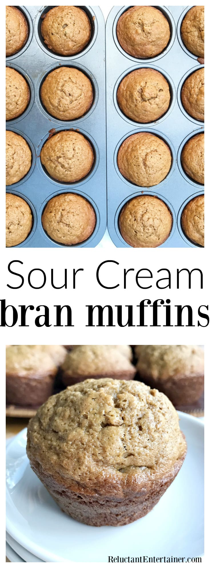 Sour Cream Bran Muffins Recipe at ReluctantEntertainer.com