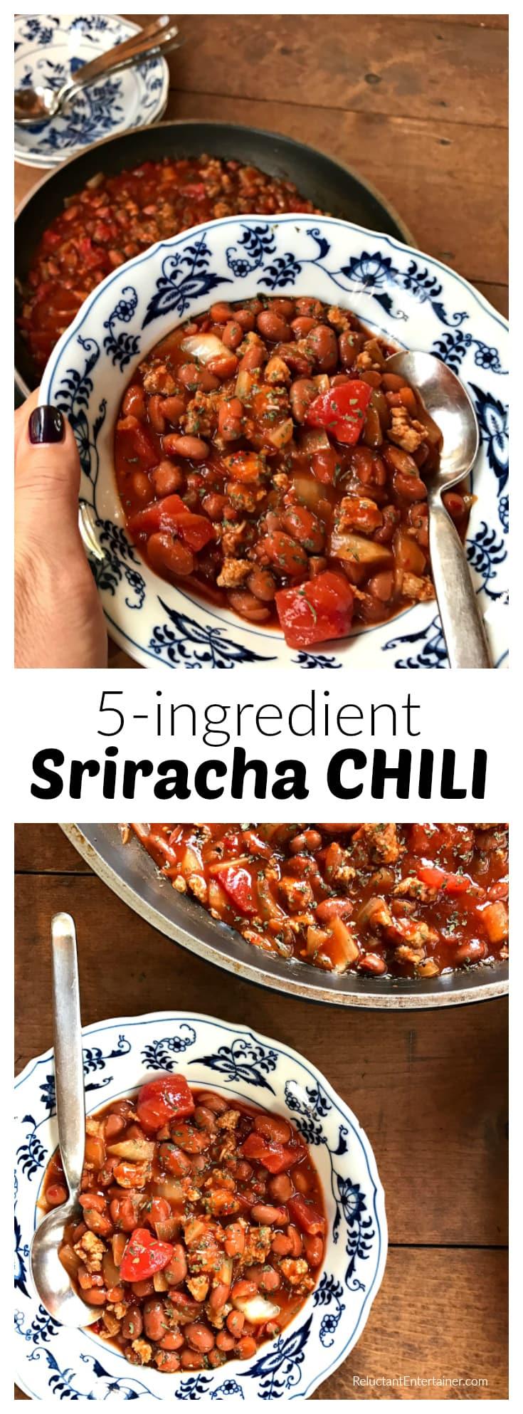 5-ingredient Sriracha Chili Recipe at ReluctantEntertainer.com