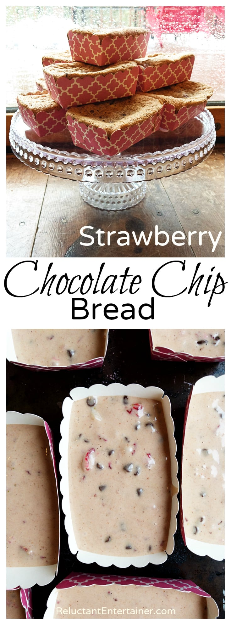 Strawberry Chocolate Chip Bread Recipe - Reluctant Entertainer