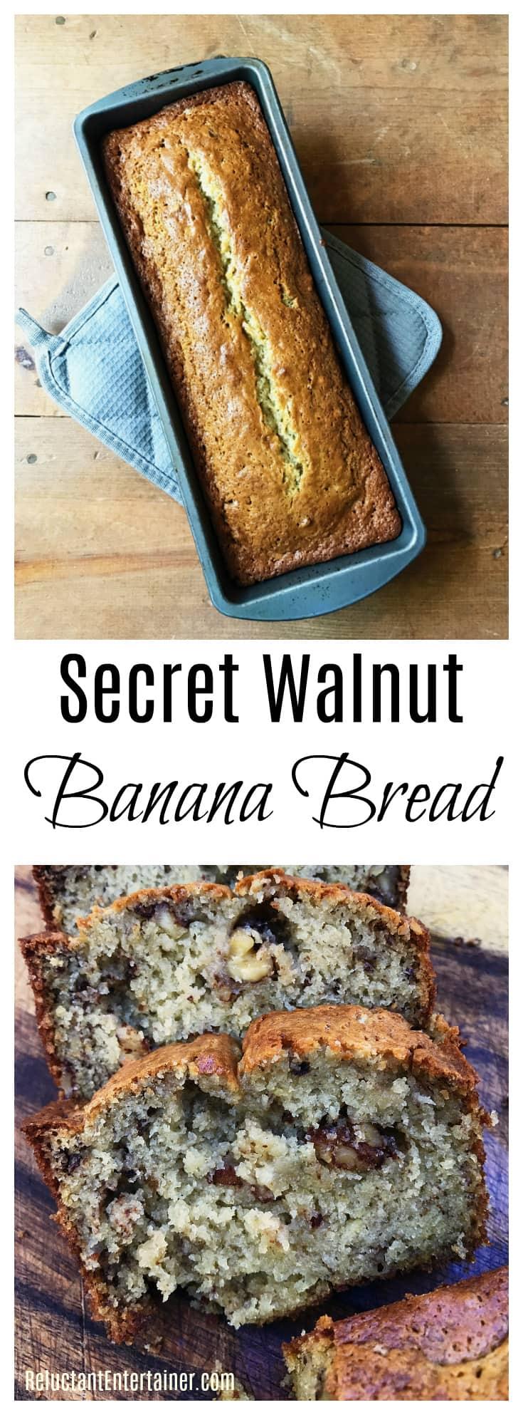 Secret Walnut Banana Bread Recipe