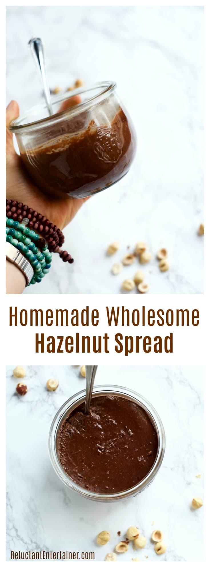 Homemade Wholesome Hazelnut Spread