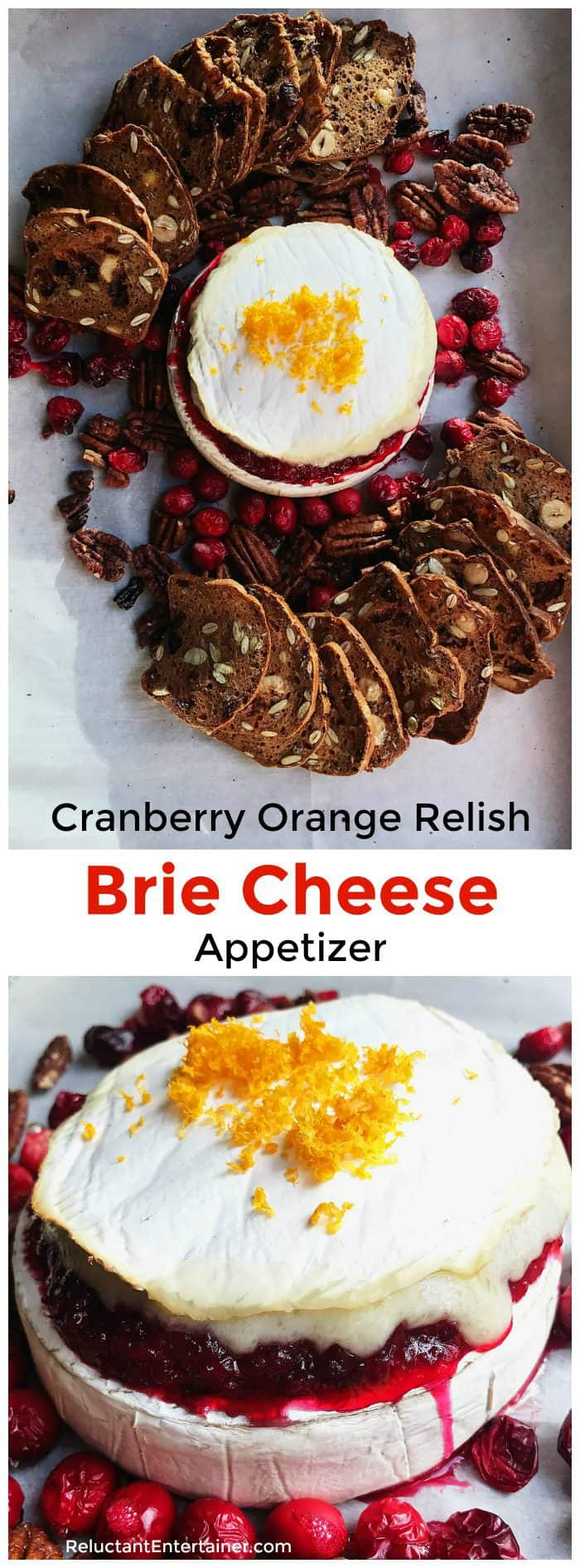 Cranberry Orange Relish Brie Cheese Appetizer in partnership with Pine Mountain