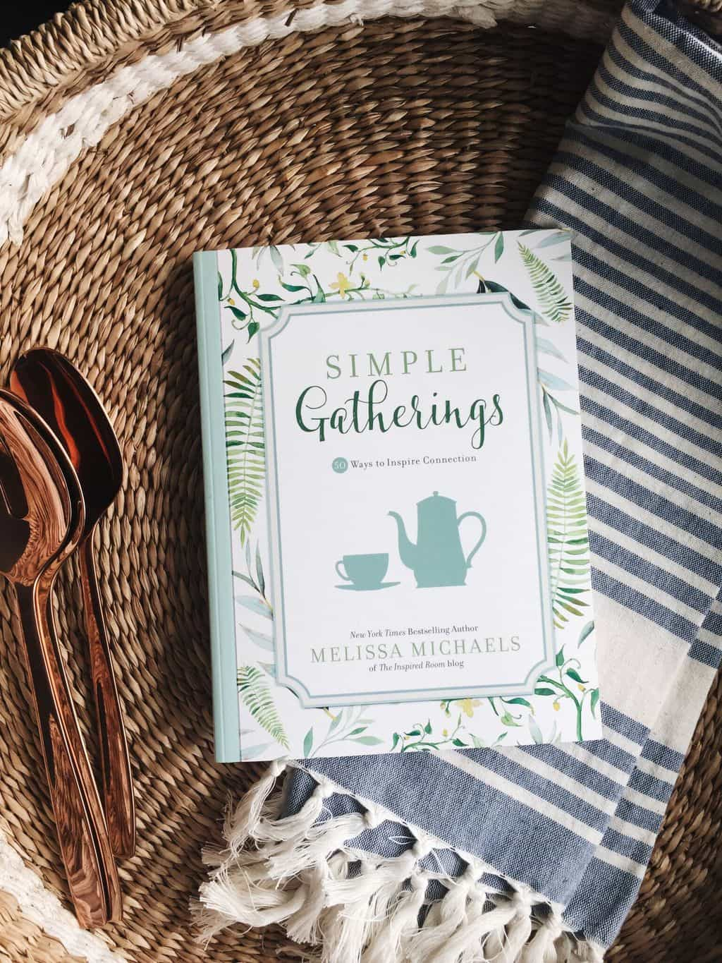 Simple Gatherings Launch Party GIVEAWAY - Reluctant Entertainer
