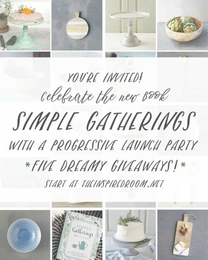 Simple Gatherings Launch Party GIVEAWAY
