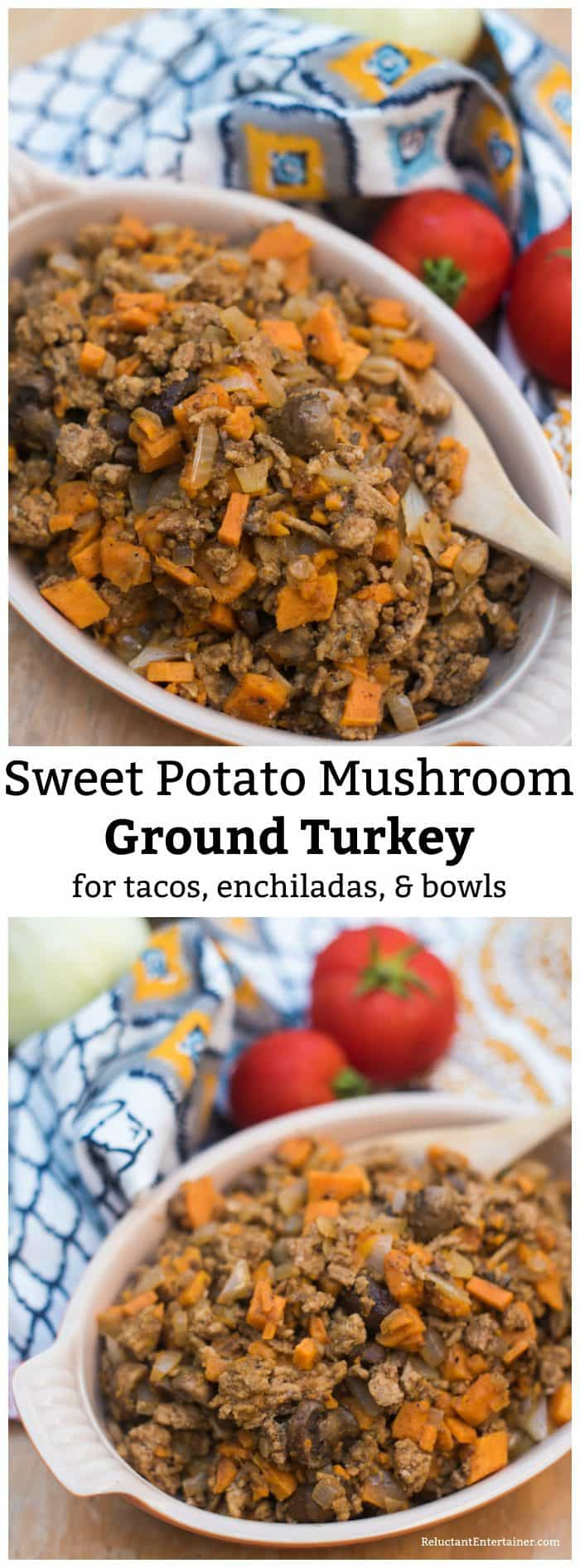 Sweet Potato Mushroom Ground Turkey