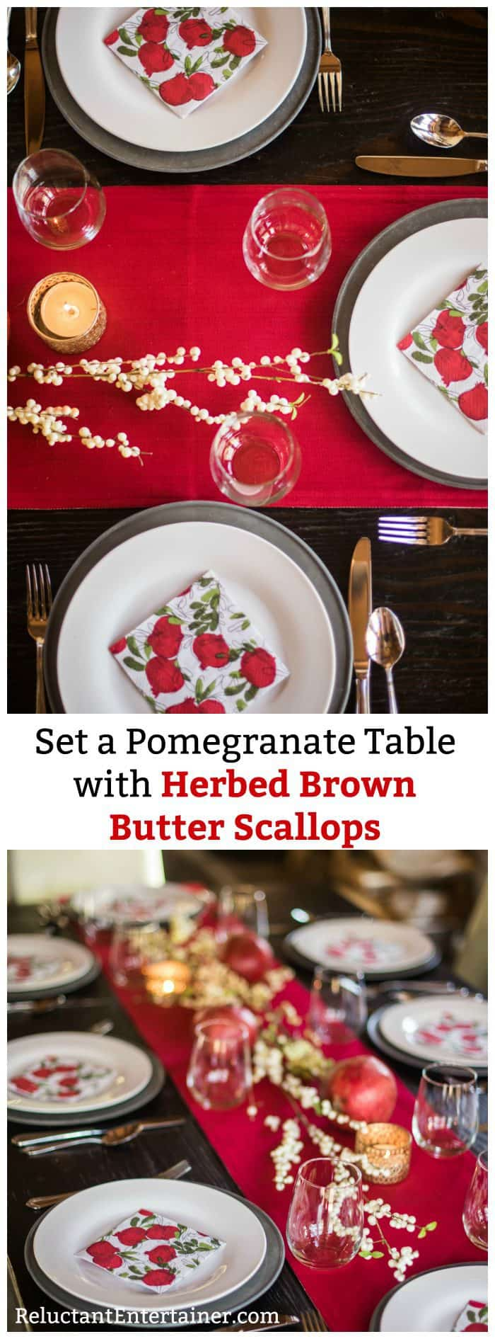 Set a Pomegranate Table  with Herbed Brown  Butter Scallops