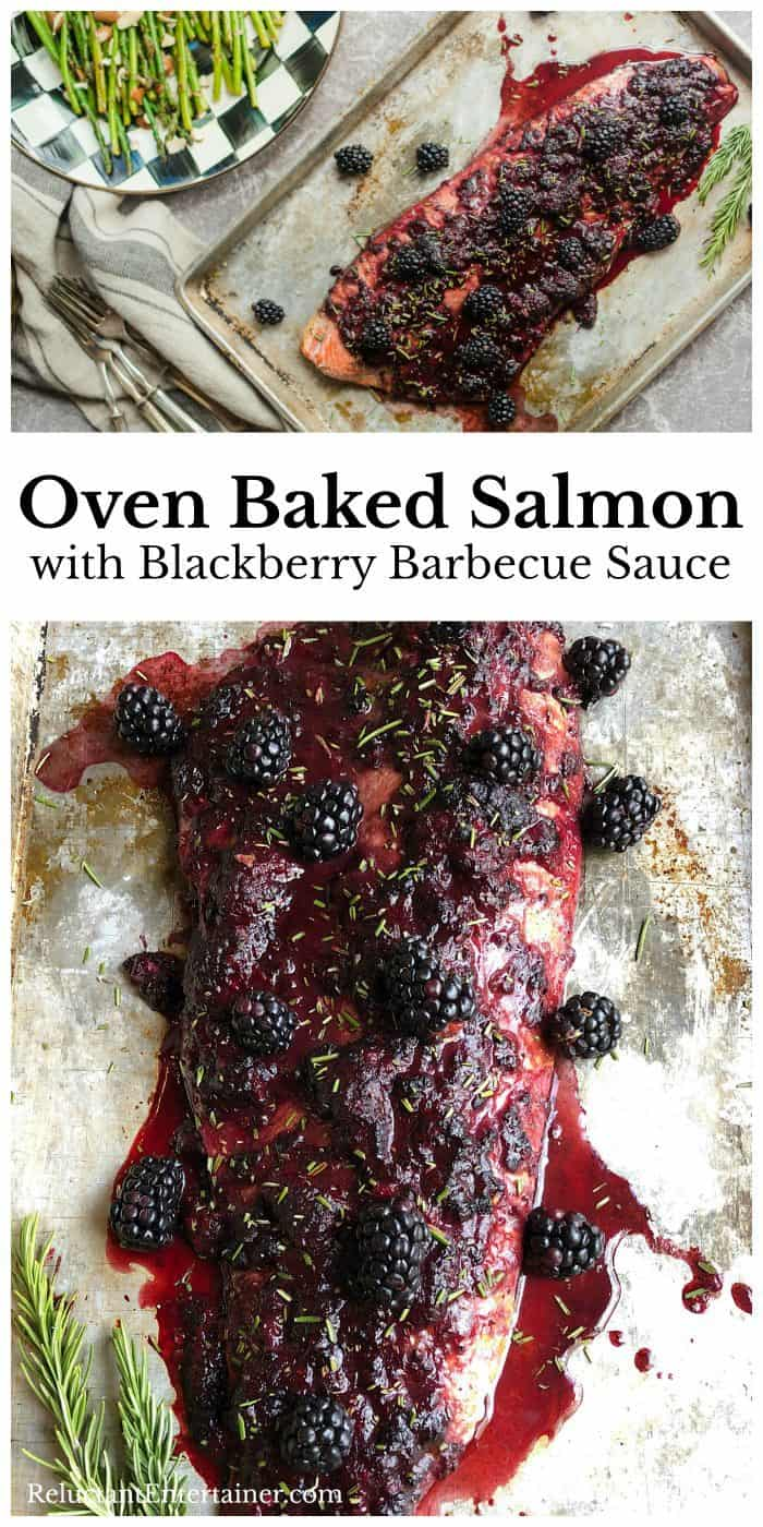EASY Oven Baked Salmon with Blackberry Barbecue Sauce