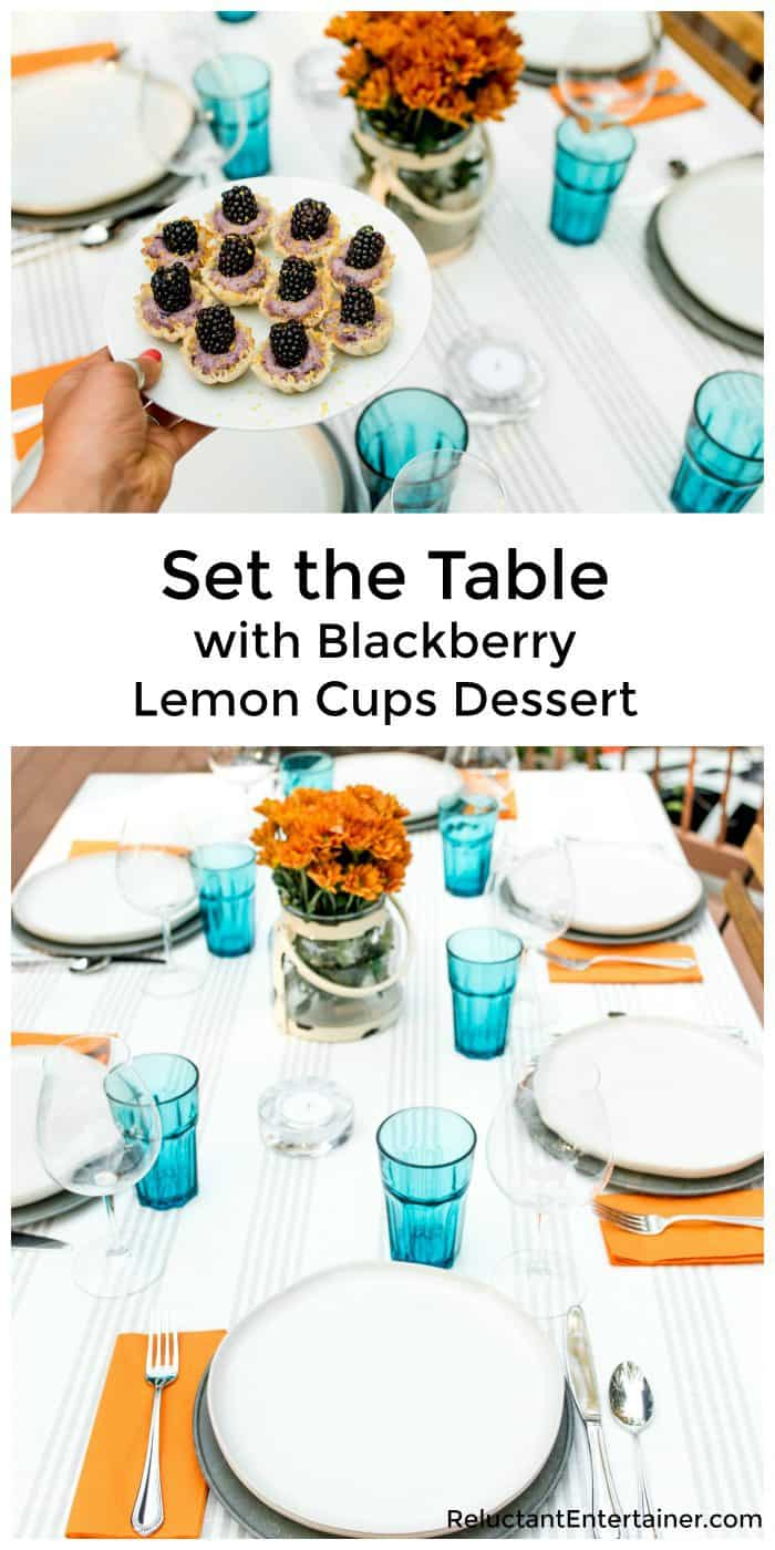 Set the Table with Blackberry Lemon Cups Dessert for FALL