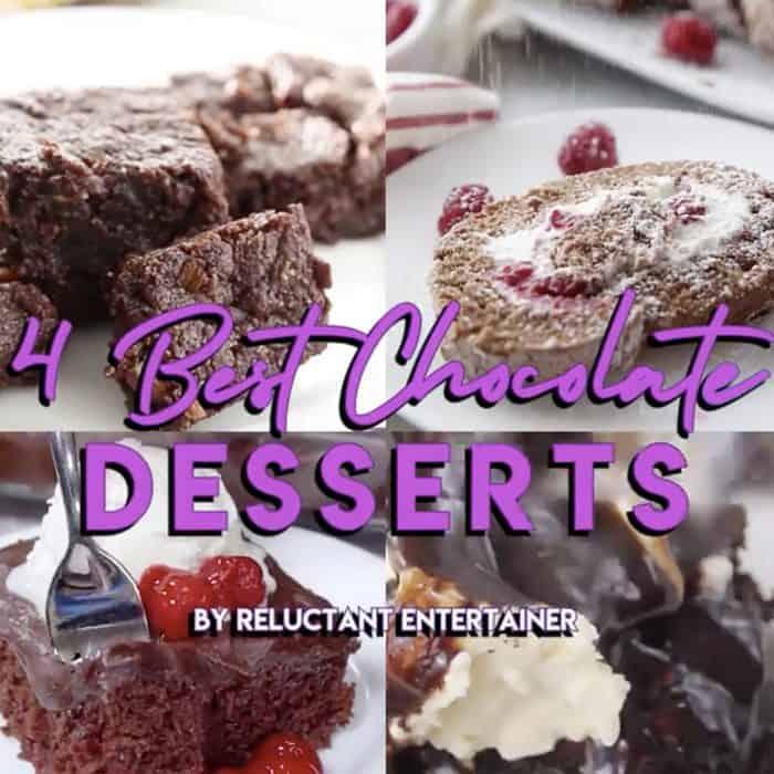 4 BEST Chocolate Desserts
